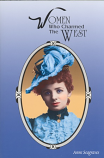 Women Who Charmed the West
