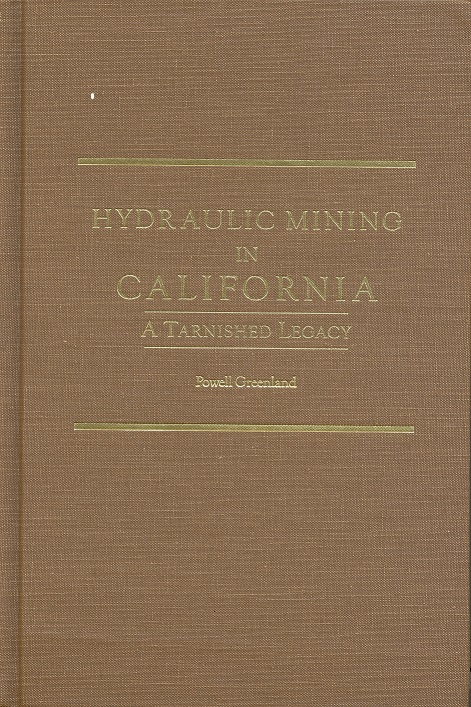 Hydraulic Mining in California