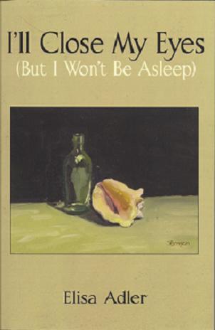 I'll Close My Eyes (But I Won't Be Asleep)