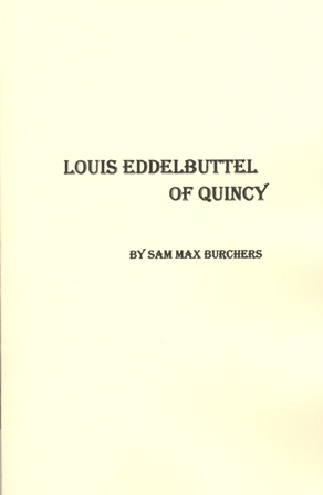 Louis Eddelbuttel of Quincy
