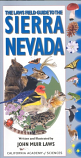 Laws Field Guide to the Sierra Nevada, The