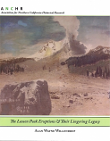 Lassen Peak Eruptions & Their Lingering Legacy, The