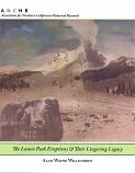 Lassen Peak Eruptions & Their Lingering Legacy, The