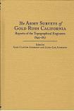 Army Surveys of Gold Rush California, The