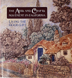 Arts and Crafts Movement in California, The
