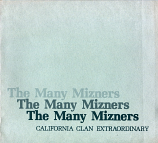 Many Mizners, The