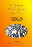 California's Plumas Eureka State Park Gold