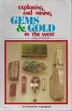 Gems & Gold in the West