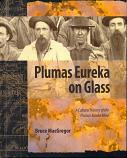 Plumas Eureka on Glass : Color