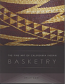 Fine Art of California Indian Basketry, The