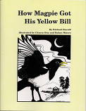 How Magpie Got His Yellow Bill
