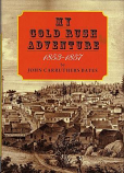 My Gold Rush Adventure 1853-1857