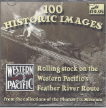 100 Historic Images of Rolling Stock on the Western Pacific's Feather River Route - CD